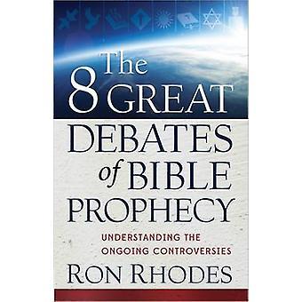 8 grandi dibattiti della Bibbia profezia - comprendere il Cont in corso