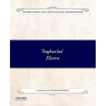 Sophocles Electra by Hanna M Roisman