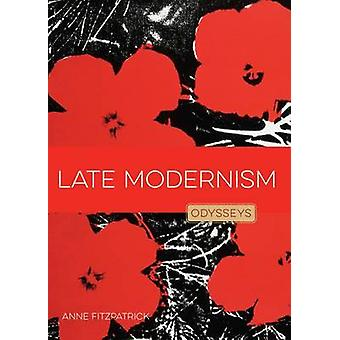 Late Modernism by Anne Fitzpatrick - Jessica Gunderson - 978160818534
