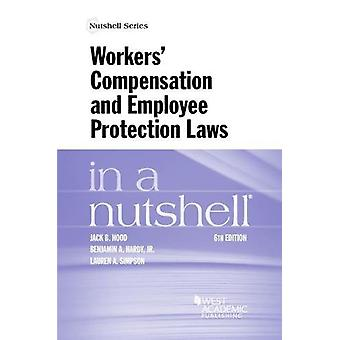 Workers' Compensation and Employee Protection Laws in a Nutshell by J