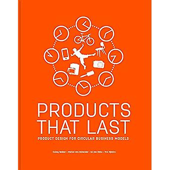 Products That Last - Product Design for Circular Business Models by Co