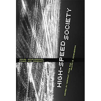 High-Speed Society: Social Acceleration, Power, and Modernity