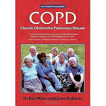 COPD - the 'at your fingertips' guide (At Your Fingertips S.): The 'at Your Fingertips' Guide (At Your Fingertips)