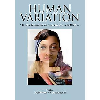 Human Variation - A Genetic Perspective on Diversity - Race - and Medi