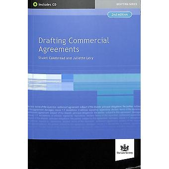 Drafting Commercial Agreements by Stuart Cakebread & Juliette Levy