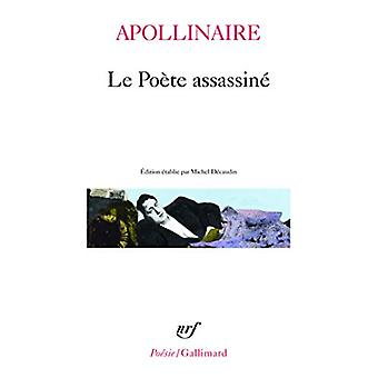 Poete Assassine by Guillaume Apollinaire - 9782070321797 Book