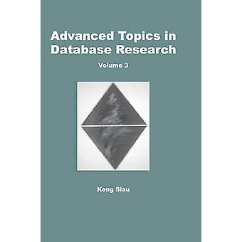 Advanced Topics in Database Research - Volume 5 by Keng Siau - 9781591