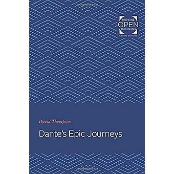 Dante's Epic Journeys by David Thompson - 9781421436296 Book