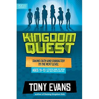 Kingdom Quest A Strategy Guide For Tweens And Their Parents by Tony Evans
