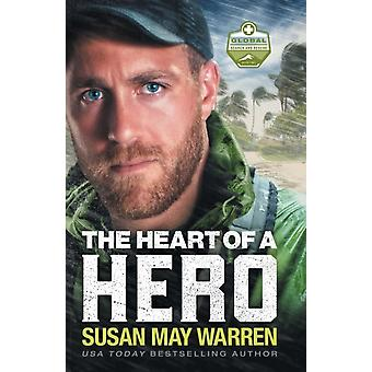 The Heart of a Hero by Warren & Susan May