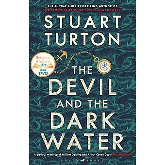 Stuart Turton: The Devil and the Dark Water