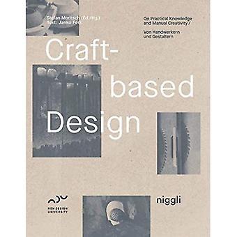 Projektowanie oparte na rzemiośle: Praktyczna wiedza i ręczna kreatywność