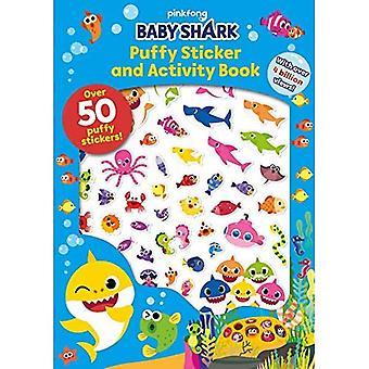 Pinkfong Baby Shark: Puffy Sticker and Activity Book (Pinkfong Baby Shark)