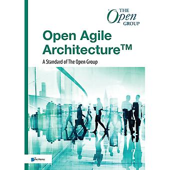 OPEN AGILE ARCHITECTURE by THE OPEN GROUP