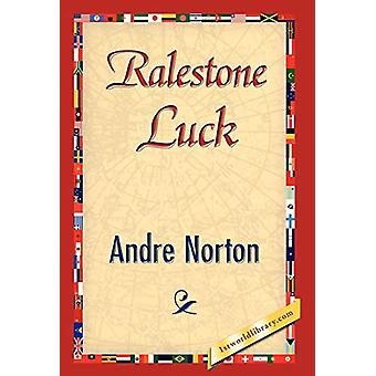 Ralestone Luck by Andre Norton - 9781421826332 Book