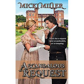 A Scandalous Request by Micki Miller - 9781509222278 Book