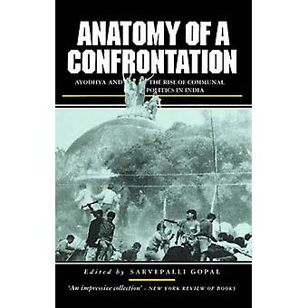 Anatomy of a Confrontation by Edited by Sarvepalli Gopal