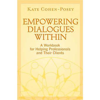 Empowering Dialogues Within door Kate CohenPosey