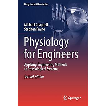 Physiology for Engineers by Michael ChappellStephen Payne