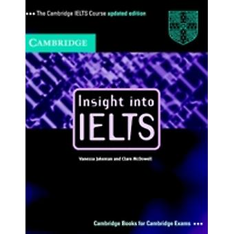 Insight Into IELTS Pack by Vanessa Jakeman Clare McDowell
