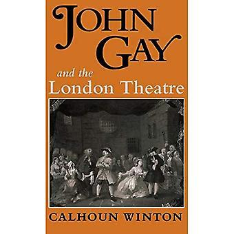 John Gay et le London Theatre