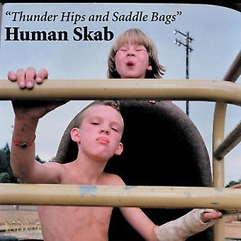 Human Skab - Thunder Hips & Saddle Bags [Vinyl] USA import