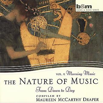 Maureen McCarthy Draper - Nature of Music, Vol. 1: Morning Music Dawn to Day [CD] USA import