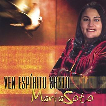 Maria Soto - importación de Estados Unidos Ven Espiritu Santo [CD]