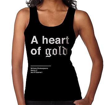 A Heart Of Gold Henry V Shakespeare Quote Women's Vest