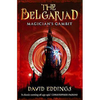 Belgarionin Taru 3 - Magician's Gambit by David Eddings - 9780552554787 kirja