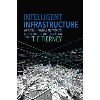 L'Infrastructure intelligente - Zip Cars - réseaux invisibles - urbain
