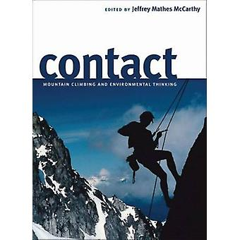 Contact - alpinisme et la pensée environnementale par Jeffrey Math