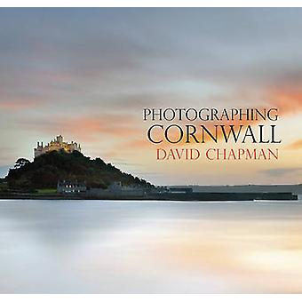 Photographing Cornwall by David Chapman - David Chapman - 97809067207