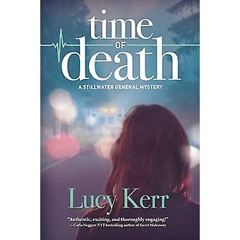 Time of Death by Lucy Kerr - 9781629539911 Book