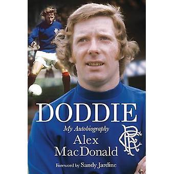 Doddi - min självbiografi (reviderad upplaga) av Alex MacDonald - Sandy