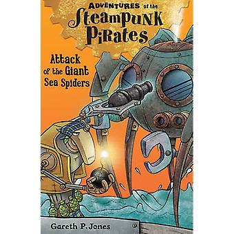 Attack of the Giant Sea Spiders door Gareth P. Jones - 9781847155993 Bo