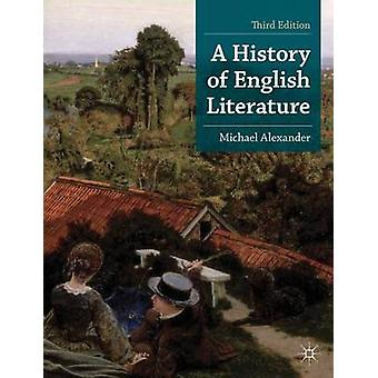 A History of English Literature by Michael Alexander - 9780230368316