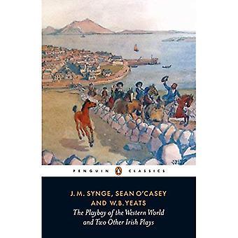 De Playboy voor de westerse wereld en twee andere Ierse speelt (Penguin Classics van de twintigste eeuw)