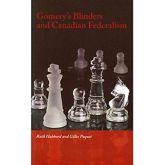 De Gomery Blinders and Canadian Federalism (gouvernance)
