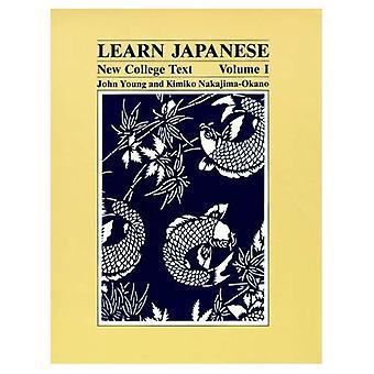Lär dig japanska: Nya College Text, Vol. 1