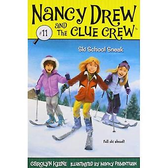 École de ski Sneak (Nancy Drew & l'équipage Clue (qualité) (rééditions))