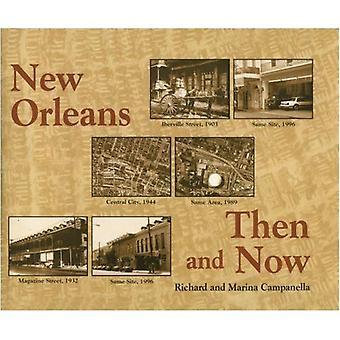 Nouvelle-Orléans hier et aujourd'hui