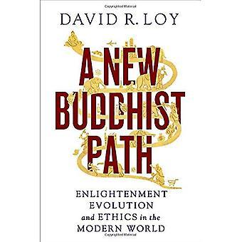 En ny buddhistisk väg: Upplysning, Evolution och etik i den moderna världen