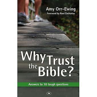 Hvorfor stoler Bibelen?: svar på 10 tøffe spørsmål