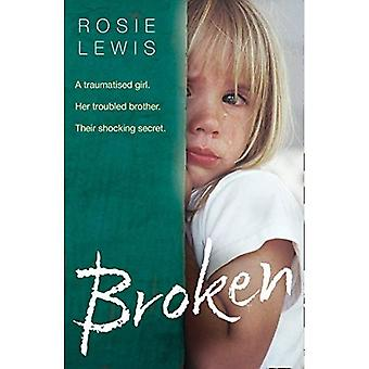 Broken: A traumatized girl.� Her troubled brother. Their shocking secret.