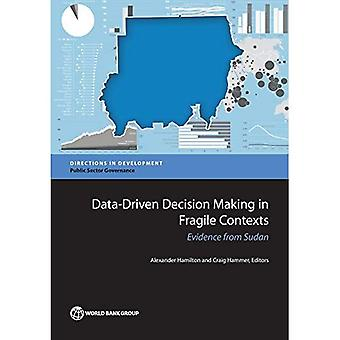 Data-Driven päätöksenteko hauras yhteyksissä: näyttöä Sudanista (ohjeet kehittäminen - julkisen sektorin hallinto)