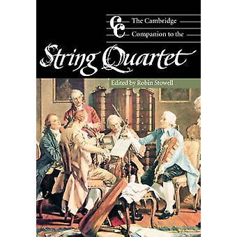 Cambridge Companion aan het strijkkwartet van Robin Stowell