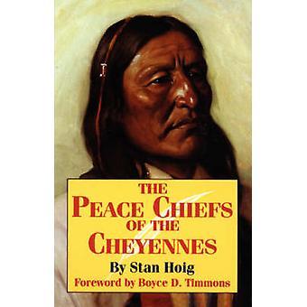Frieden-Häuptlinge der Cheyenne von Hoig & Stan Edward