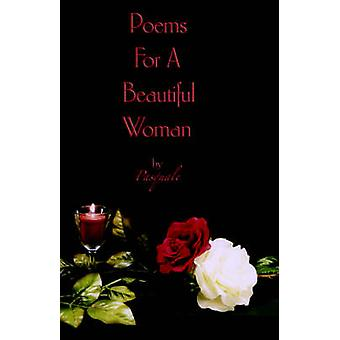 Poems for a Beautiful Woman by Pasquale by Varallo & Pasquale