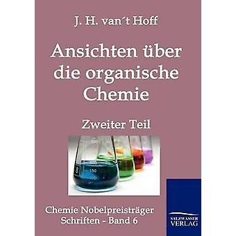 Ansichten Ber sterben Organische Chemie von Vant Hoff & j.h.